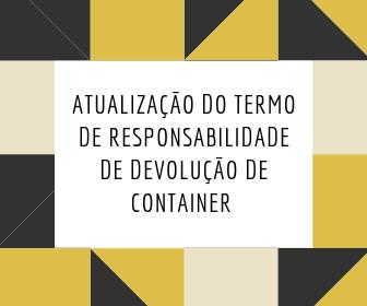 Atualização do termo de responsabilidade de devolução de container