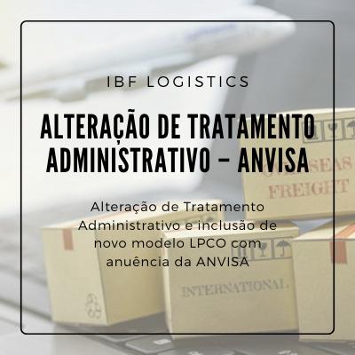 Alteração de Tratamento Administrativo – ANVISA